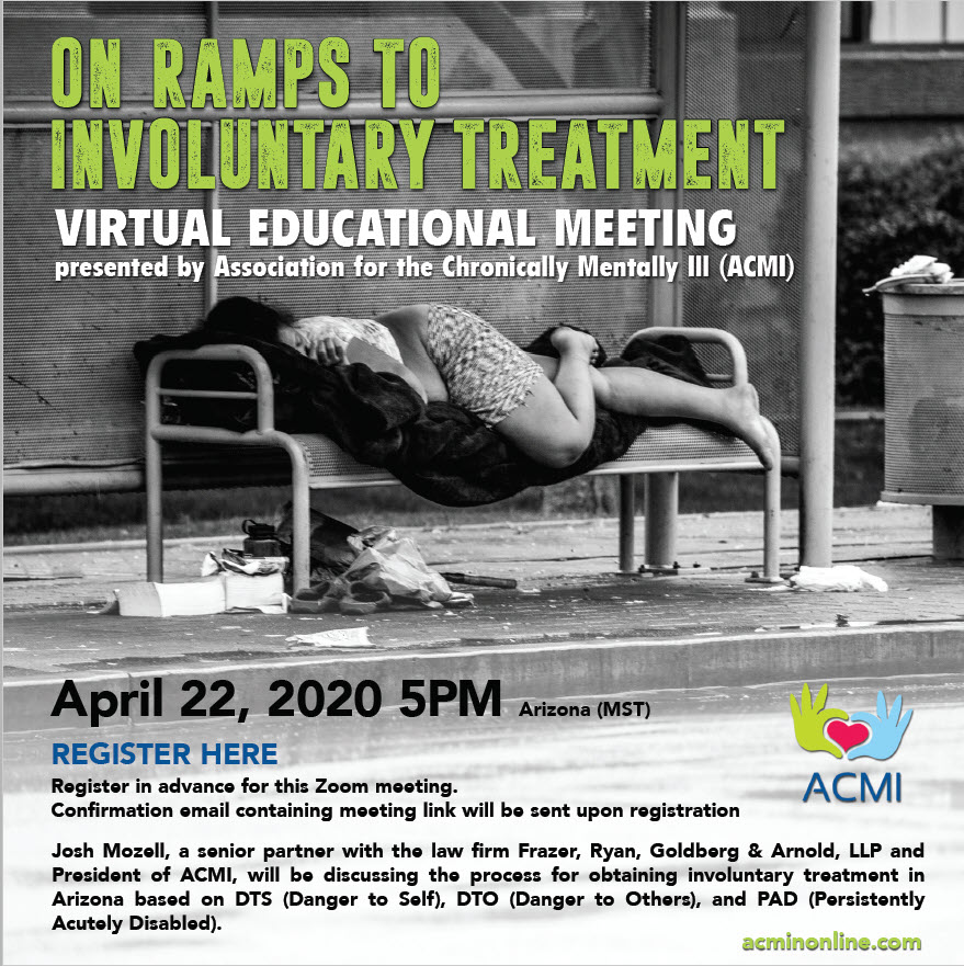 ACMI Educational Virtual Meeting- On Ramps to Involuntary Treatment April 22nd, 5 PM